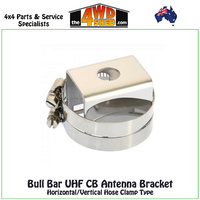 Bull Bar UHF CB Antenna Bracket Horizontal/Vertical Hose Clamp Type