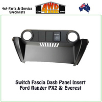 Switch Fascia Dash Panel Insert Ford Ranger PX2