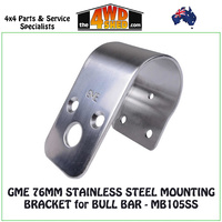 GME 76mm Stainless Steel Mounting Bullbar Bracket