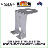 GME 1.5mm Stainless Steel Bonnet/Boot Z Bracket