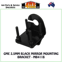 GME 2.5MM BLACK MIRROR MOUNTING BRACKET - MB411B
