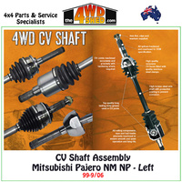 CV Shaft Assembly Mitsubishi Pajero NM NP - Left