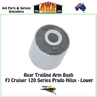 Rear Trailing Arm Bush FJ Cruiser Prado Hilux - Lower