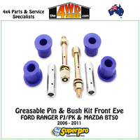 Greasable Pin & Bush Kit Front Eye - FORD RANGER PJ/PK & MAZDA BT50 2006 - 2011