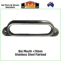 Big Mouth +76 Stainless Steel Fairlead